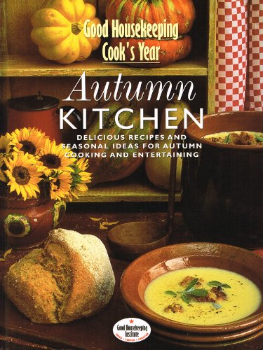 9780091853693: Autumn Kitchen (Good Housekeeping Cook's Year)