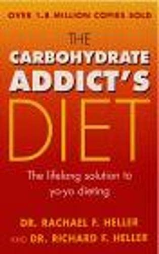 9780091853754: The Carbohydrate Addict's Diet Book