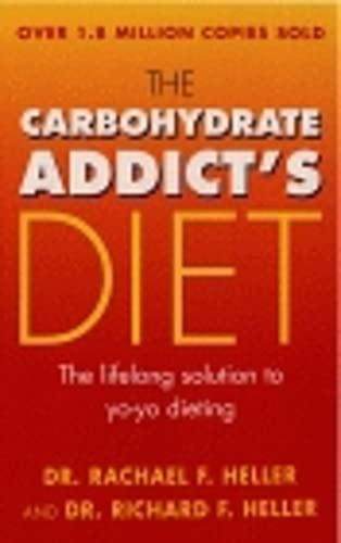 9780091853754: Carbohydrate Addict's Diet
