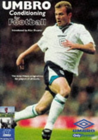 9780091854058: Umbro Conditioning for Football