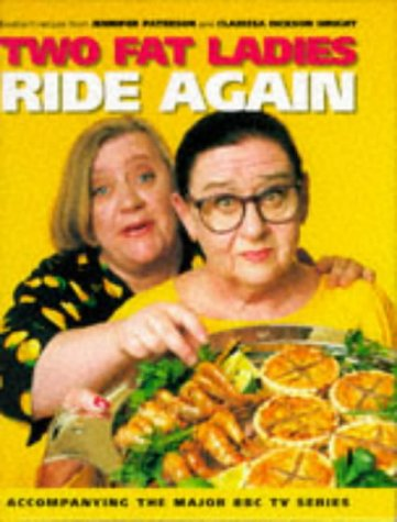 9780091854140: Two Fat Ladies Ride Again