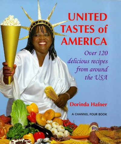 9780091854157: United Tastes of America: American Cooking from Around the World (A Channel Four book)