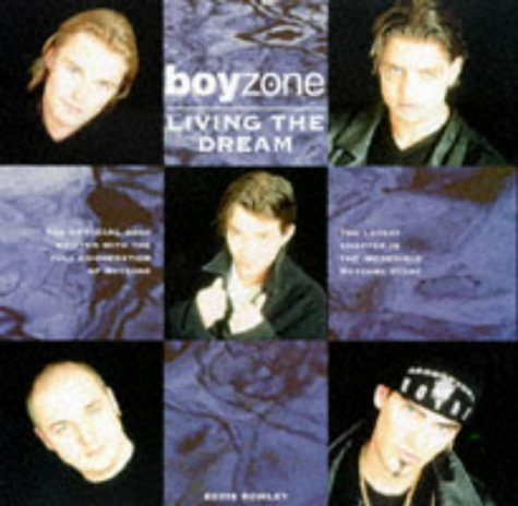 "9780091854164: ""Boyzone"": Living the Dream"