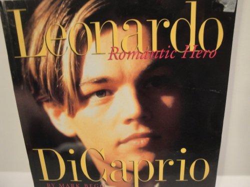 9780091855673: Leonardo DI Caprio: Romantic Hero