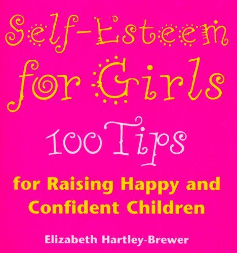 9780091855864: Self-Esteem for Girls