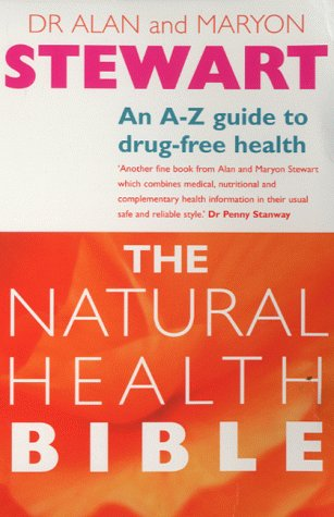 9780091856144: The Natural Health Bible: An A-Z guide to drug-free health (Positive health)