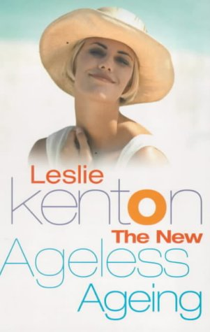 9780091856168: THE NEW AGELESS AGEING: THE NATURAL WAY TO STAY YOUNG