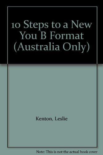 9780091856304: 10 Steps to a New You B Format (Australia Only)