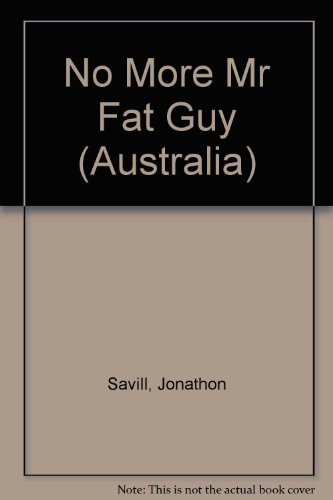9780091856496: No More Mr Fat Guy (Australia)