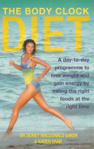 9780091856564: The Body Clock Diet