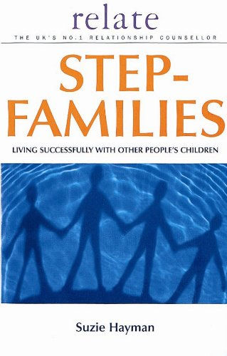 9780091856663: Relate Guide To Step Families: Living Successfully with Other People's Children (Relate Guides)
