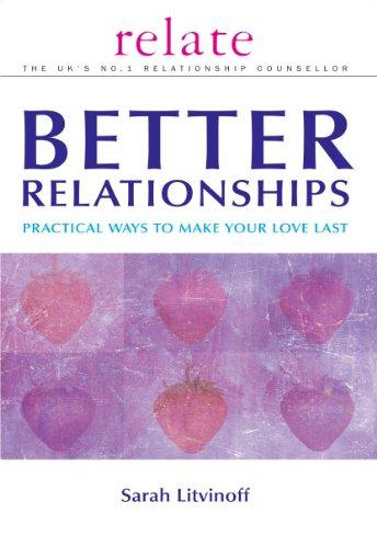 Better Relationships: Sarah Litvinoff