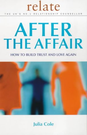 9780091856724: After the Affair