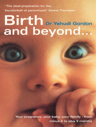9780091856946: Birth And Beyond
