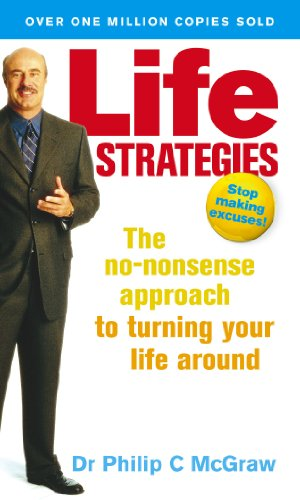 9780091856960: Life Strategies: The no-nonsense approach to turning your life around