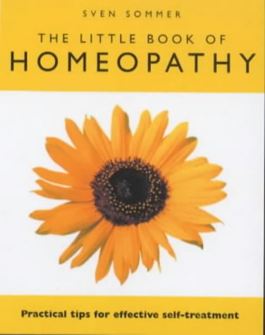 9780091857059: The Little Book of Homeopathy