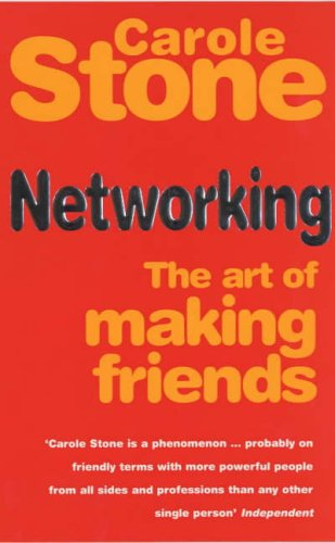 9780091857110: Networking: The Art of Making More Friends