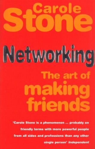 9780091857110: Networking: The Art of Making Friends