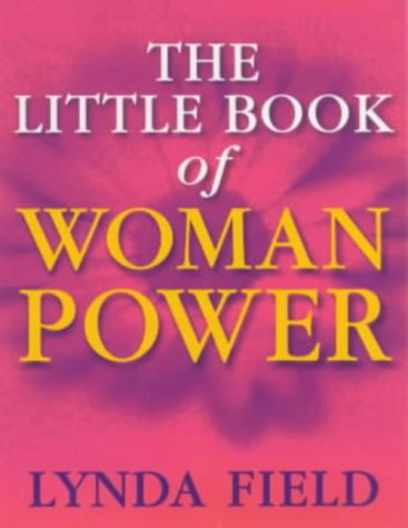9780091857295: The Little Book of Woman Power