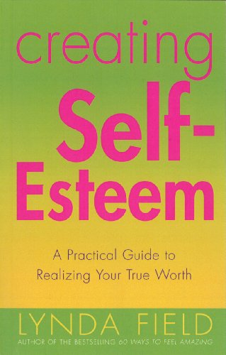 9780091857349: Creating Self-esteem
