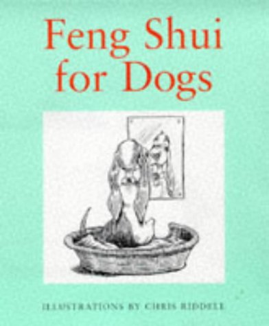9780091860851: Feng Shui for Dogs