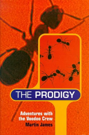 9780091860882: The Prodigy: Adventures with the Voodoo Crew