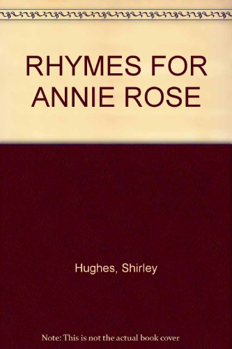 9780091862244: Rhymes for Annie Rose (C.S.S.)