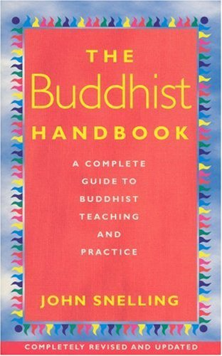 9780091862794: Buddhist Handbook: A Complete Guide to Buddhist Teaching and Practice