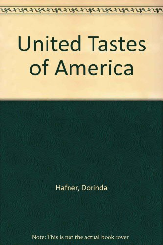 9780091863074: United Tastes of America