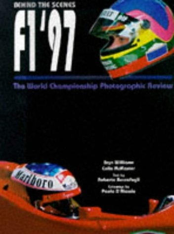 9780091863234: Formula One 1997: Behind the Scenes