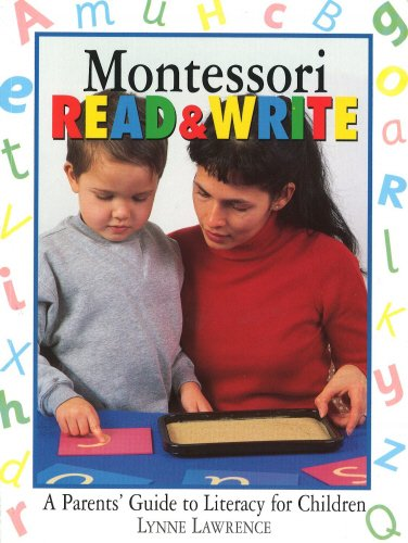 9780091863517: Montessori Read & Write: A parent's guide to literacy for children