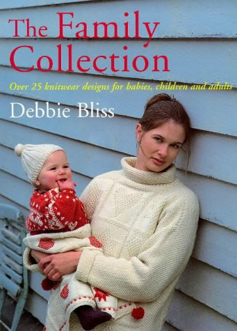 9780091863579: Family Collection: Over 25 Knitwear Designs for Babies, Children and Adults