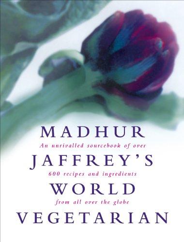 9780091863647: Madhur Jaffrey's World Vegetarian Cookbook