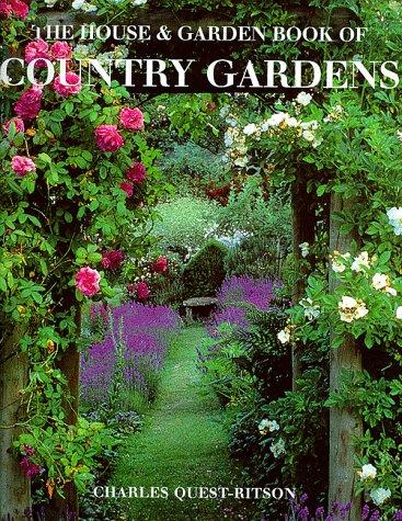 9780091863722: '''HOUSE AND GARDEN'' BOOK OF COUNTRY GARDENS'