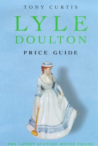 Lyle Price Guide Doulton: Curtis, Tony