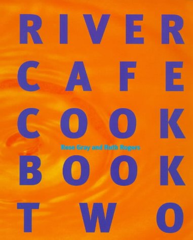 9780091864194: River Cafe Cook Book 2: Bk.2