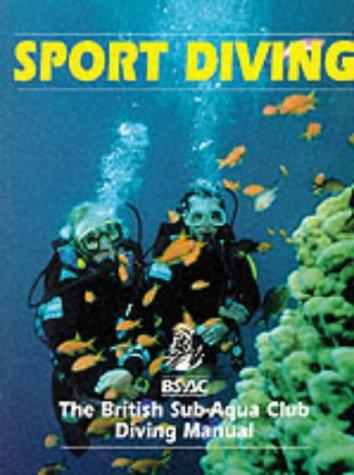 9780091864293: Sport Diving: The British Sub-Aqua Club Diving Manual