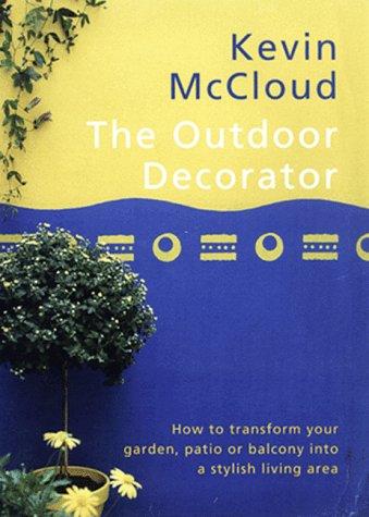 9780091864392: Outdoor Decorator