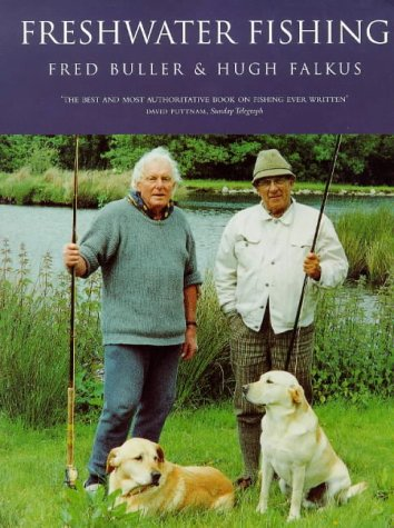 Freshwater Fishing (0091864518) by Falkus, Hugh; Buller, Fred