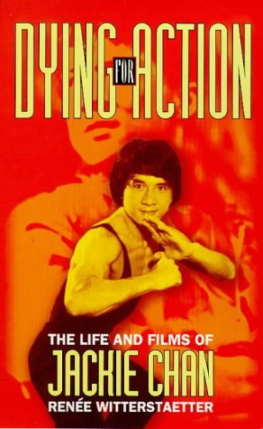 9780091864521: Dying for Action: Life and Films of Jackie Chan