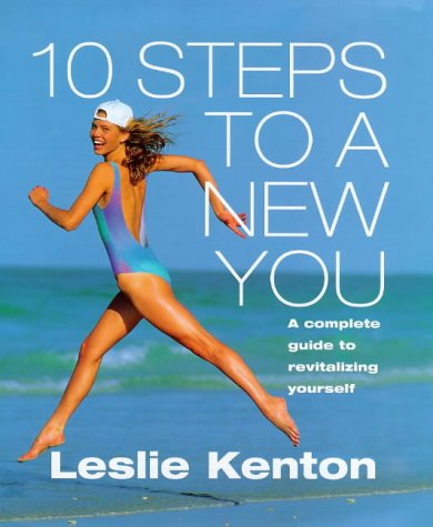 9780091864873: 10 Steps to a New You: Complete Guide to Revitalizing Yourself