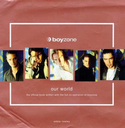 9780091864880: Boyzone: Our World