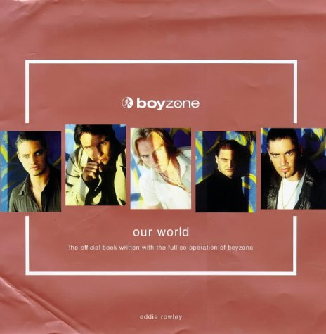 9780091864880: Boyzone: Our World