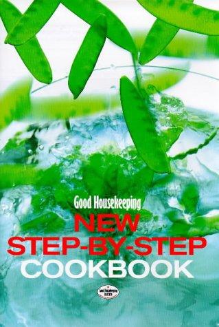 9780091864941: Good Housekeeping New Step-By-Step Cookbook