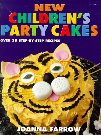 9780091864989: New Children's Party Cakes: Over 35 Step-by-step Recipes