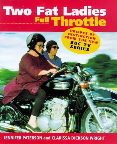 9780091865016: TWO FAT LADIES: FULL THROTTLE
