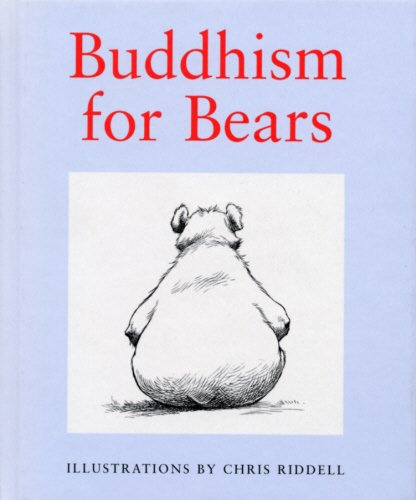 9780091865047: Buddhism for Bears