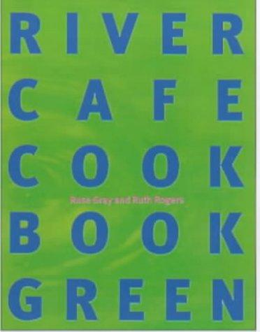 9780091865436: River Cafe Cook Book Green