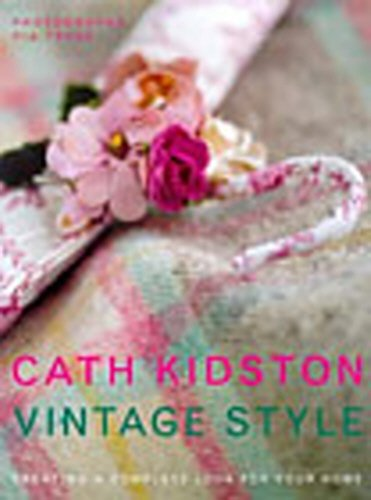 9780091865498: Vintage Style: A New Approach To Home Decorating