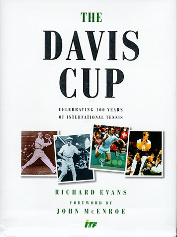 9780091865658: The Davis Cup: Celebrating 100 Years of International Tennis